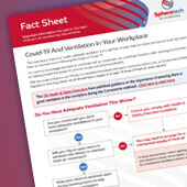 Covid-19 And Ventilation In Your Workplace Fact Sheet